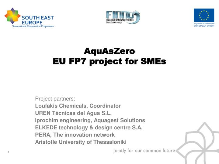 Aquaszero eu fp7 project for smes