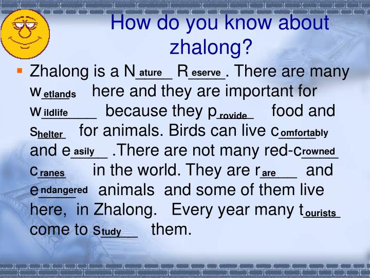How do you know about zhalong?