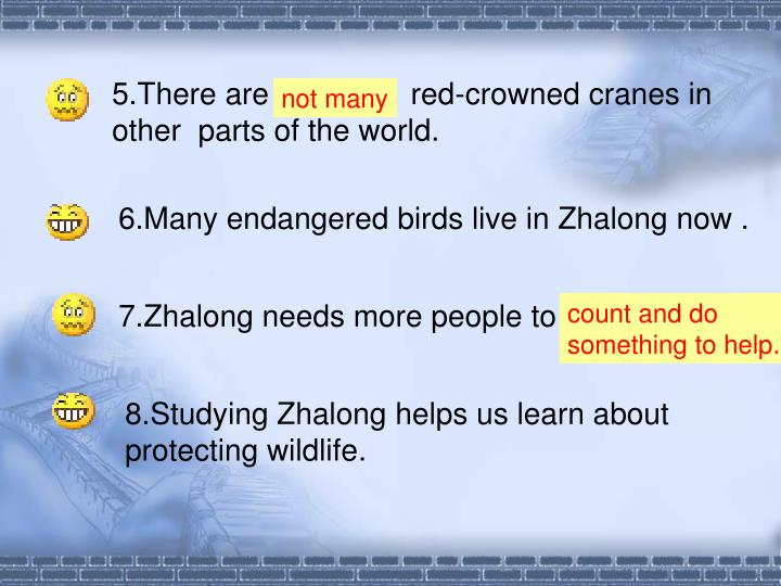 5.There are a lot of     red-crowned cranes in