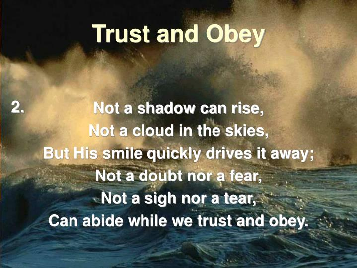 Trust and obey1
