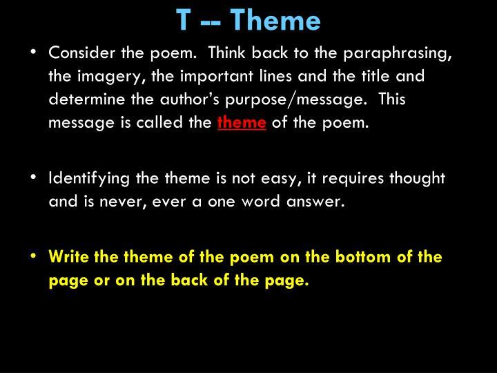 T -- Theme