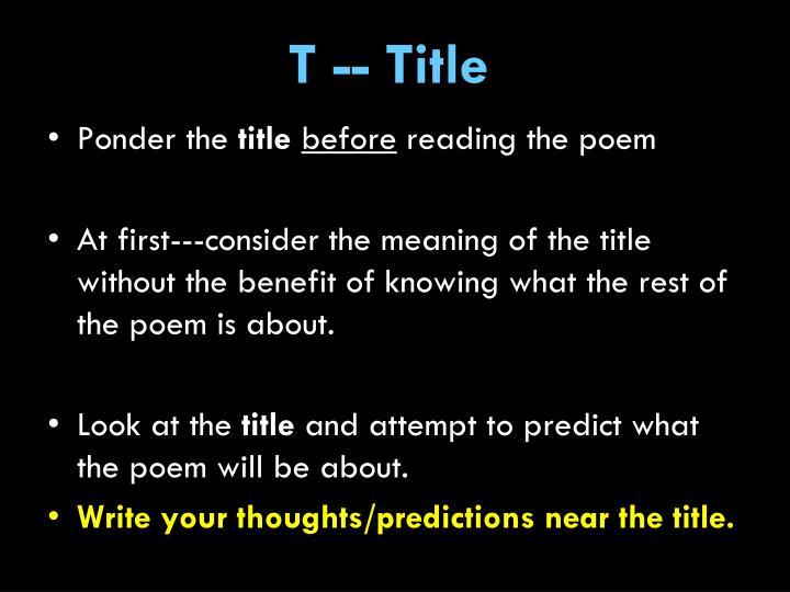 T -- Title