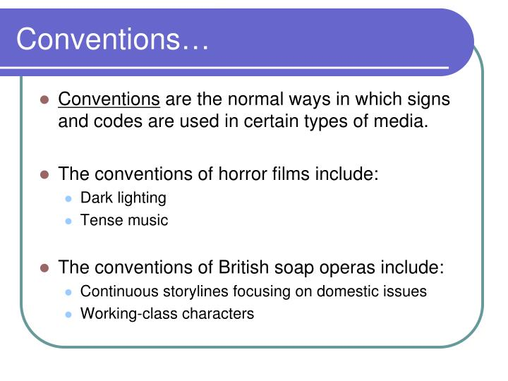 Conventions…