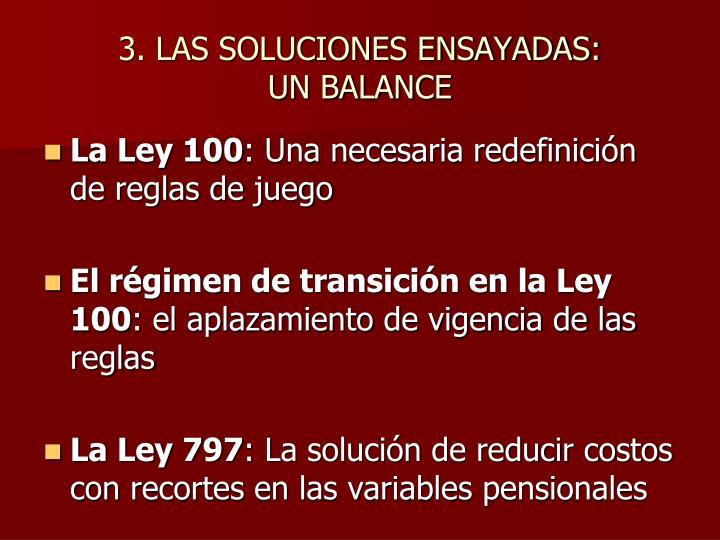 3. LAS SOLUCIONES ENSAYADAS: