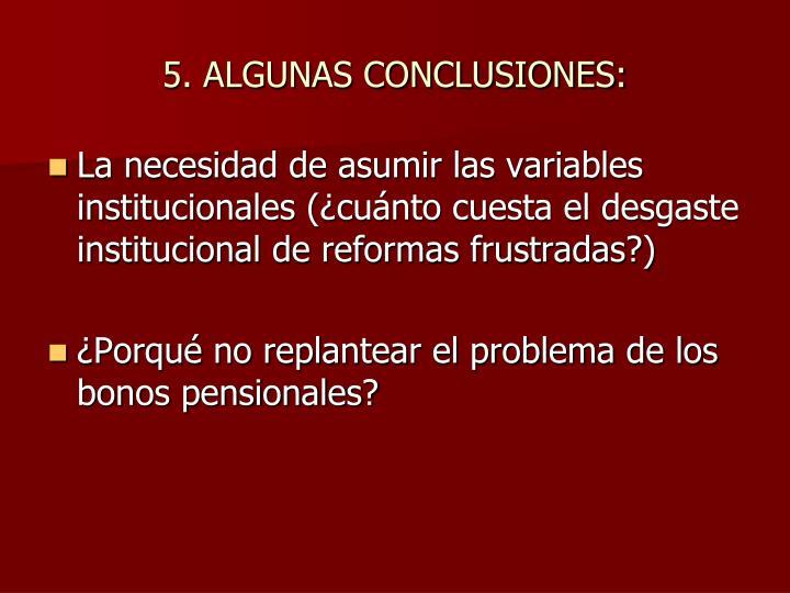 5. ALGUNAS CONCLUSIONES: