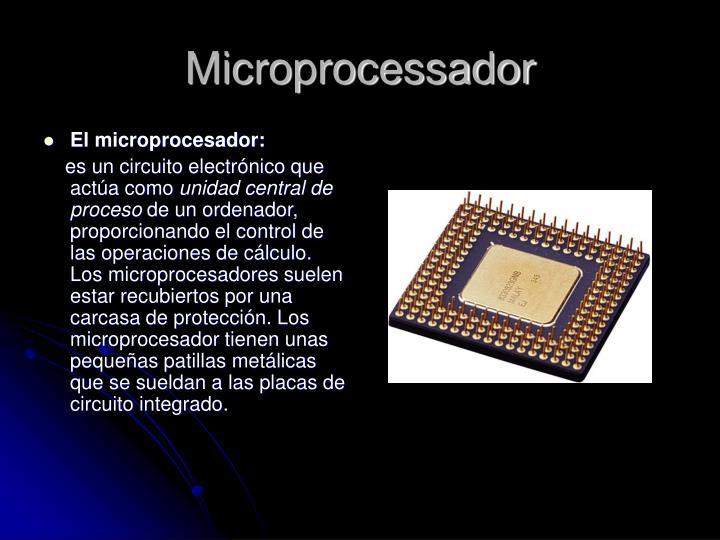 El microprocesador:
