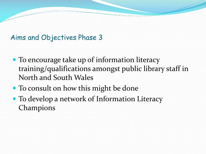 Aims and Objectives Phase 3