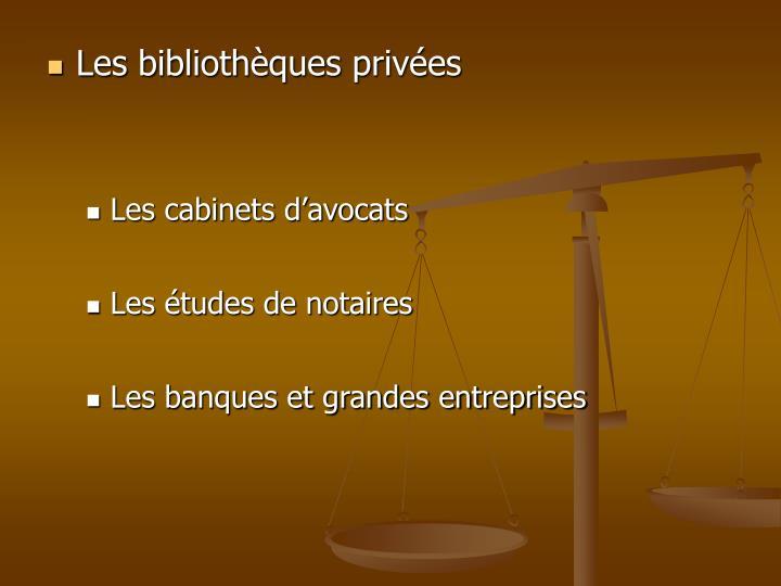 Les bibliothèques privées