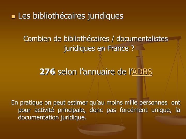 Les bibliothécaires juridiques
