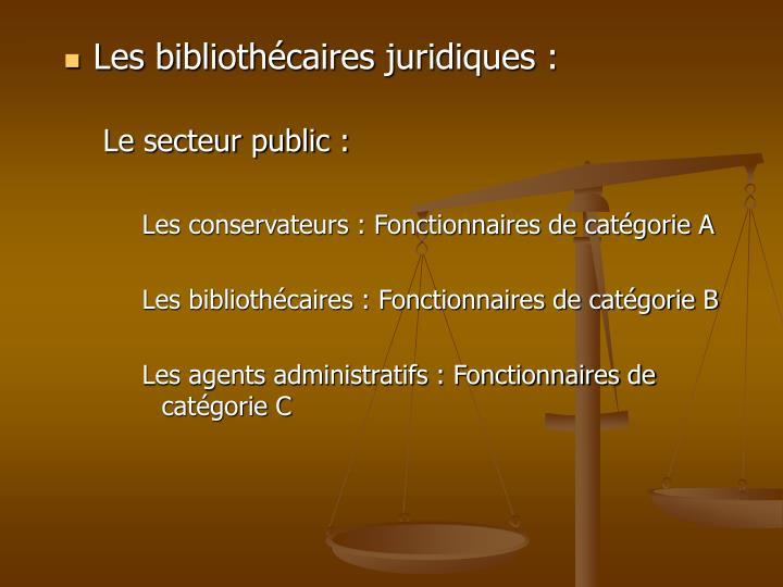 Les bibliothécaires juridiques :