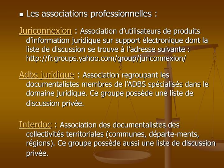 Les associations professionnelles :