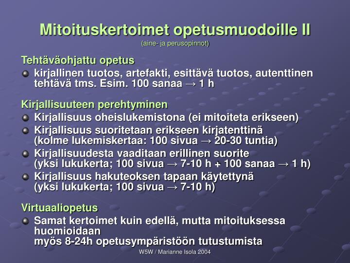 Mitoituskertoimet opetusmuodoille