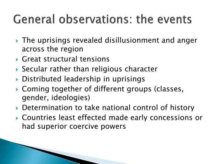 General observations: the events