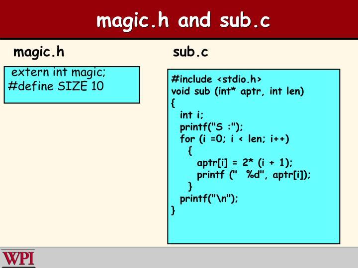 magic.h and sub.c