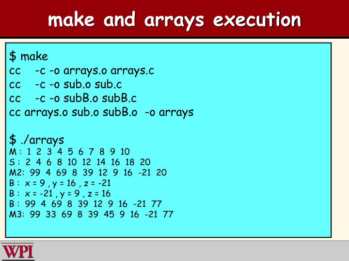 make and arrays execution