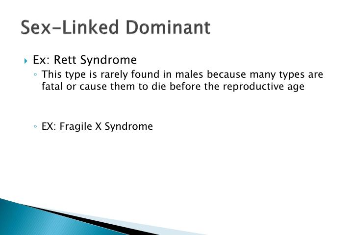 Sex-Linked Dominant