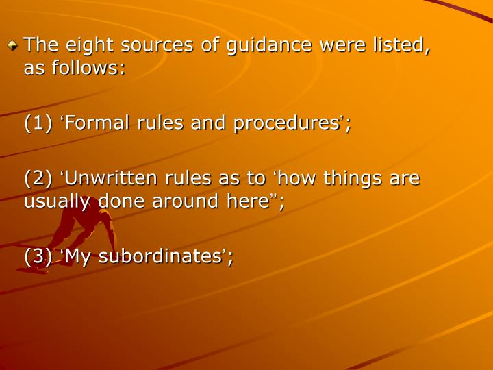 The eight sources of guidance were listed,  as follows: