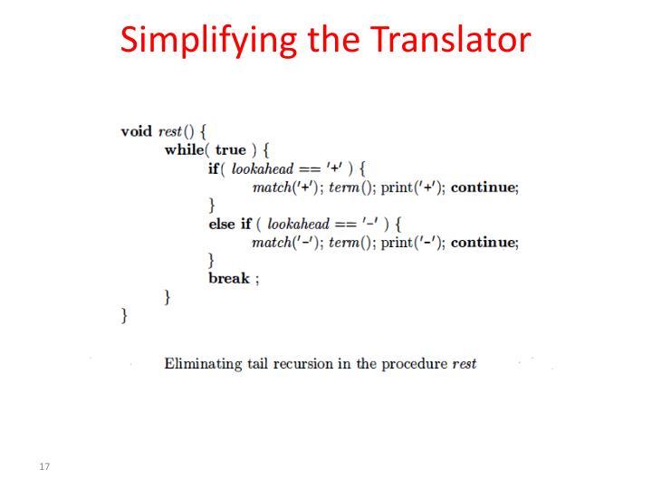 Simplifying the Translator