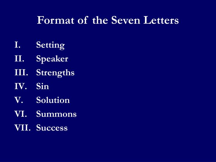 Format of the Seven Letters
