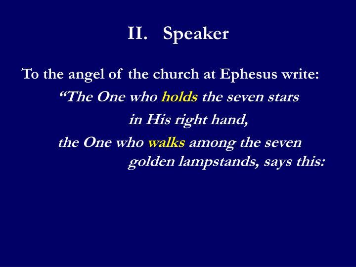 II.Speaker