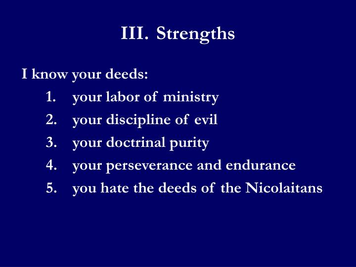 III.Strengths