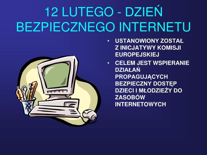 12 LUTEGO - DZIE BEZPIECZNEGO INTERNETU