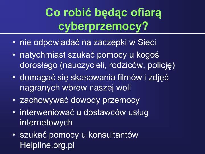 Co robi bdc ofiar cyberprzemocy?