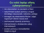 co robi b d c ofiar cyberprzemocy