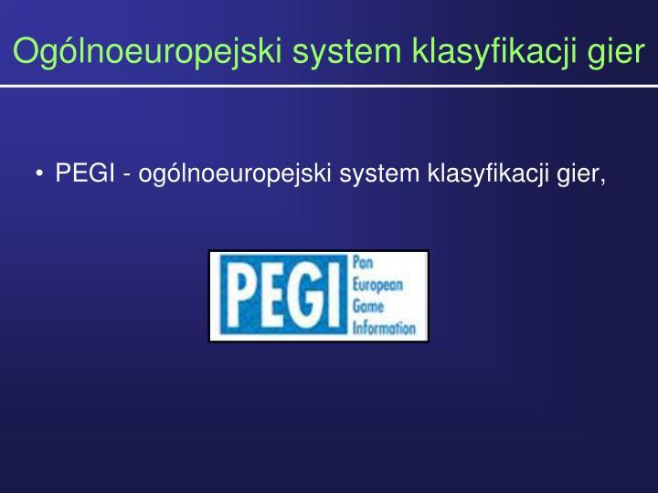 Oglnoeuropejski system klasyfikacji gier