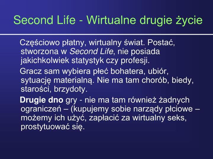 Second Life - Wirtualne drugie ycie
