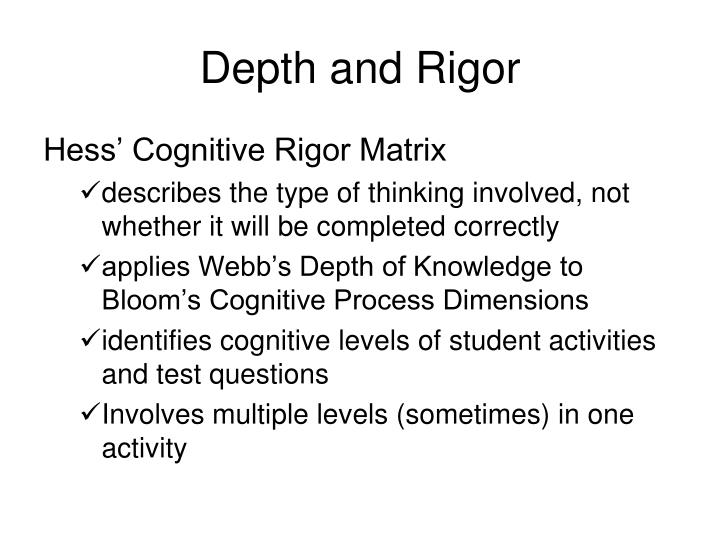 Depth and Rigor