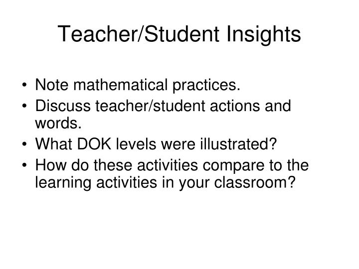 Teacher/Student Insights