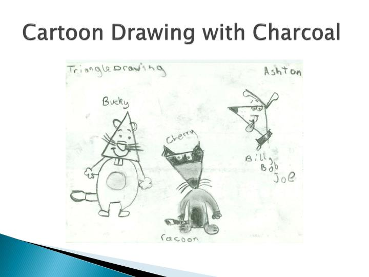 Cartoon Drawing with Charcoal