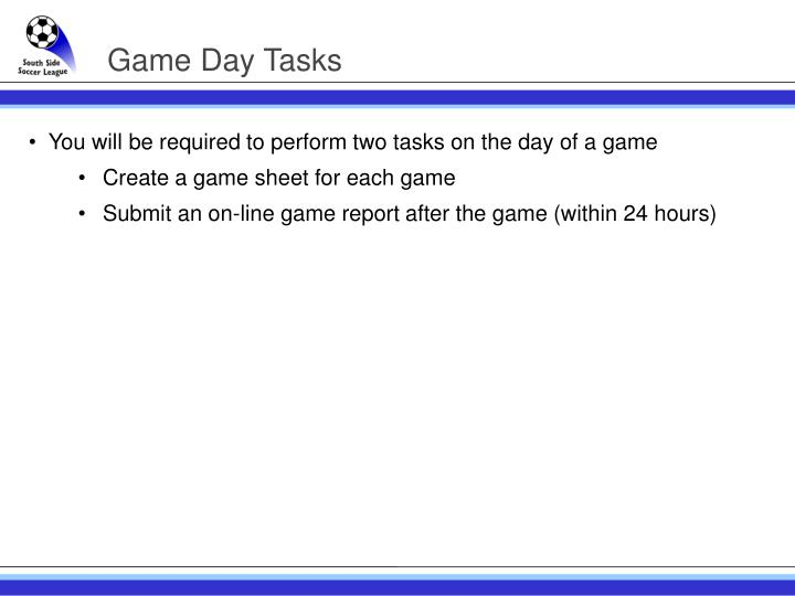 Game Day Tasks