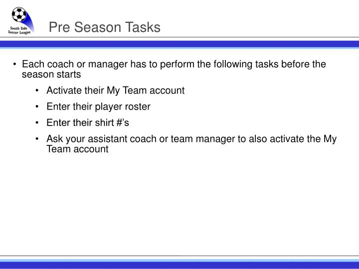 Pre season tasks