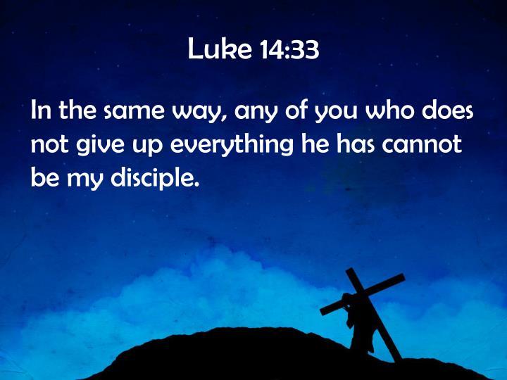 Luke 14:33
