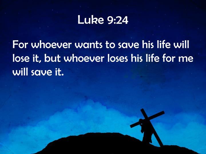 Luke 9:24