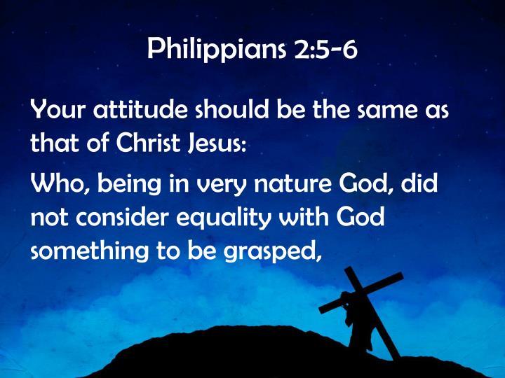 Philippians 2:5-6