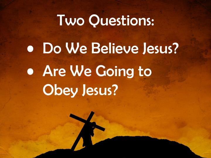 Two Questions: