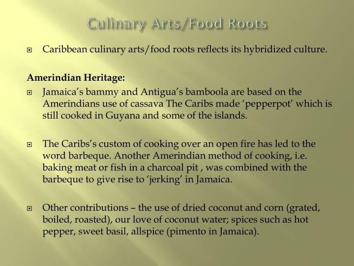 Culinary Arts/Food Roots
