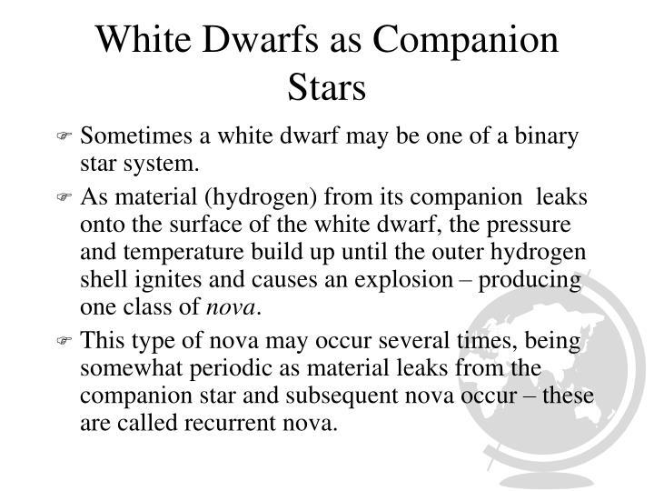 White Dwarfs as Companion Stars