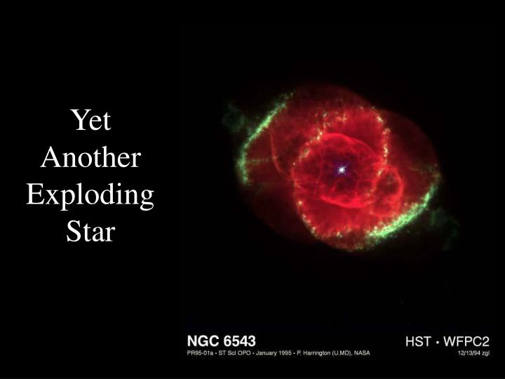 Yet Another Exploding Star