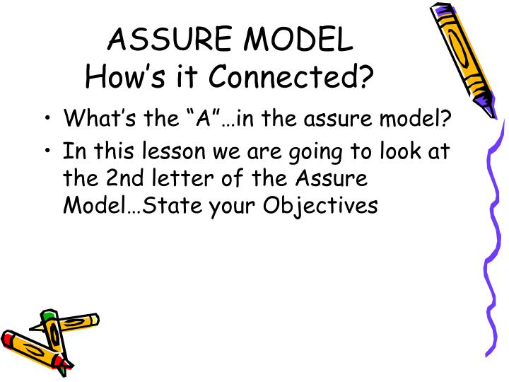 Assure model how s it connected