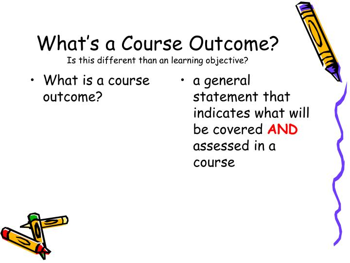 What is a course outcome?