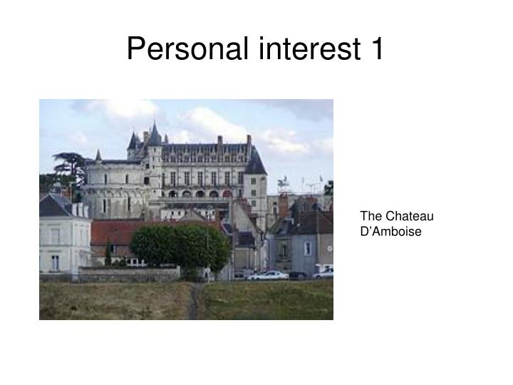 Personal interest 1