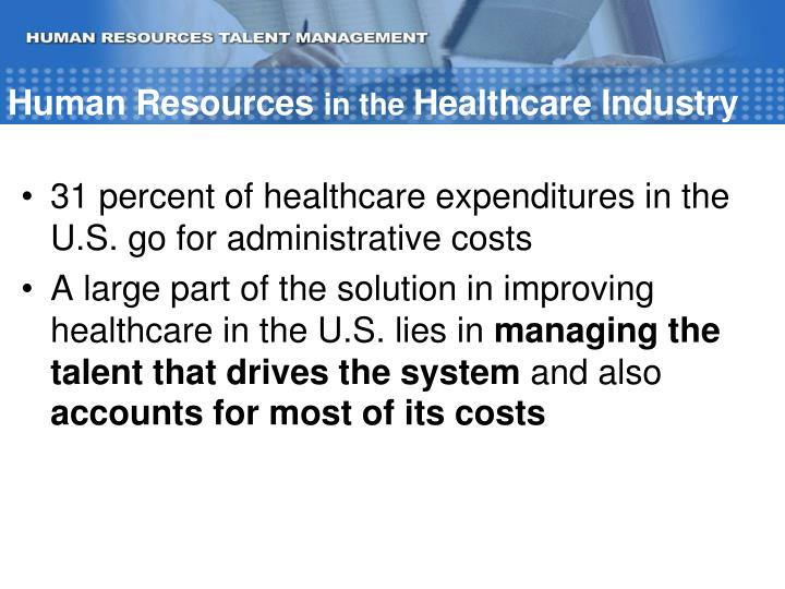 Human resources in the healthcare industry1