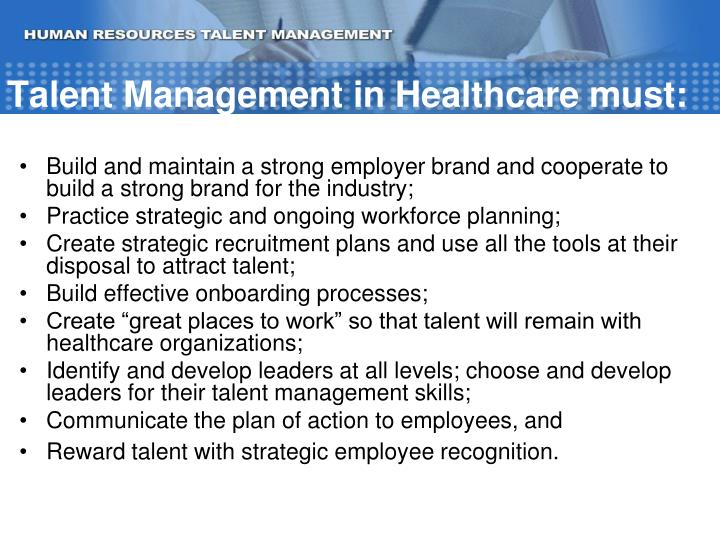 Talent Management in Healthcare must: