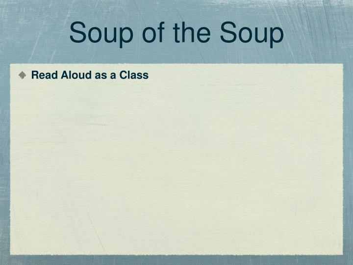 Soup of the Soup