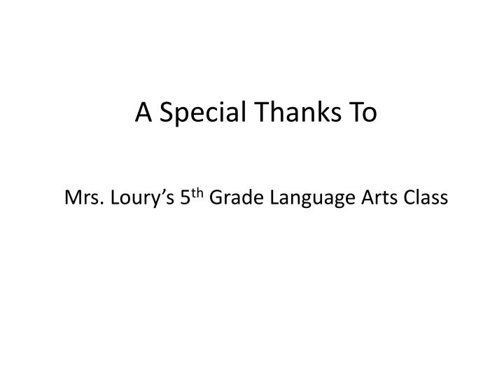 A Special Thanks To