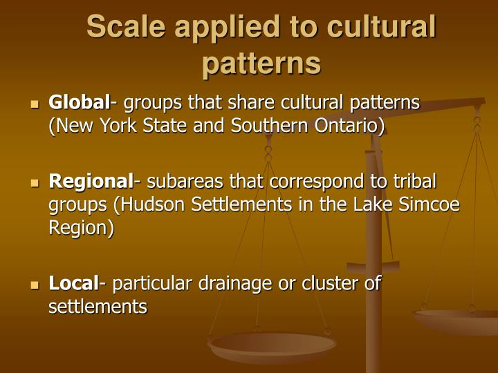 Scale applied to cultural patterns